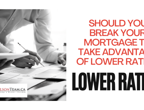Should You Break Your Mortgage to Take Advantage of Lower Rates?
